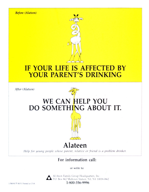 <p>Poster is divided into two sections labeled before Alateen and after Alateen.  In the &quot;before Alateen&quot; section, a giraffe's neck is spiral and confusion is on the giraffe's face.  In the &quot;after Alateen&quot; section, the giraffe is smiling and has a straight neck.</p>