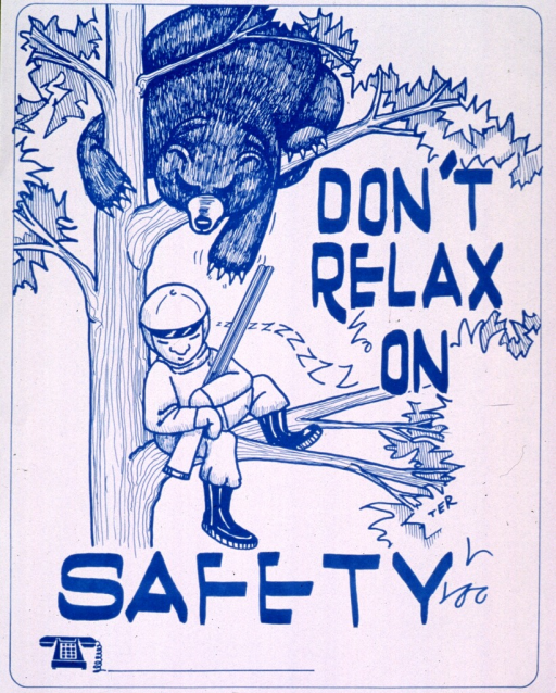 <p>White poster with blue lettering.  Title on right side and near bottom of poster.  Upper left portion of poster features visual image, an illustration of a bear leaning down from a branch to maul the hunter sleeping on the branch below.  Initials TER near lower right corner.  Space provided for phone number at bottom of poster, though none given.</p>