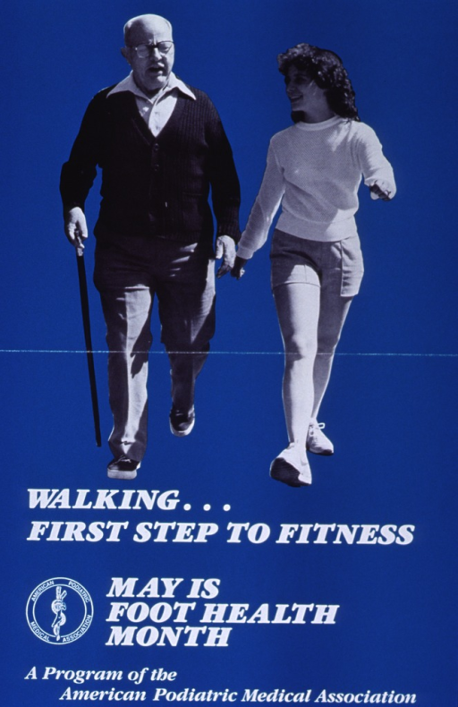 <p>Dark aquamarine poster with white lettering.  Top of poster features a reproduction of a b&amp;w photo.  The photo shows a heavyset older man with a cane walking along side a fit woman.  Title appears below photo.  Logo for American Podiatric Medical Association near lower left corner.</p>