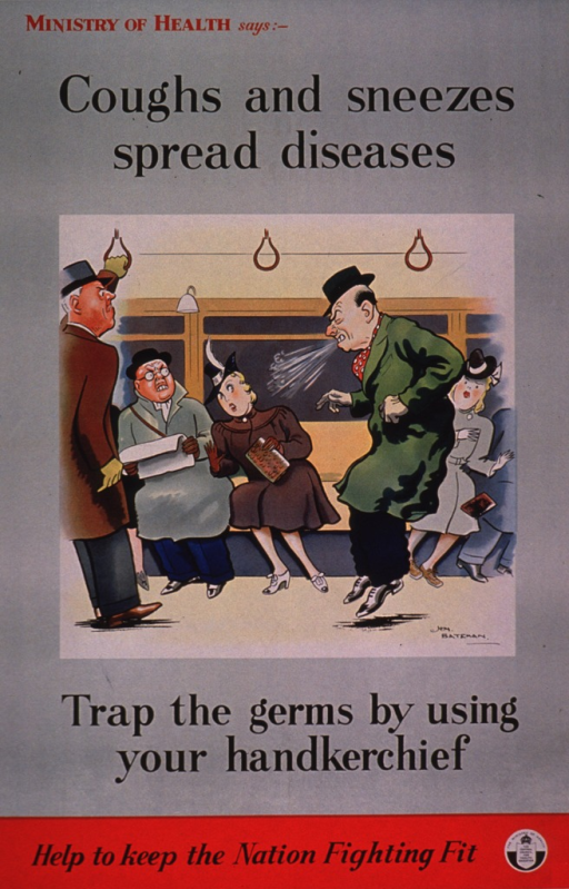 <p>Predominantly pale green poster with red and black lettering.  Initial title phrase at top of poster.  Visual image is an illustration of a group of people on a bus or subway car.  One man sneezes, spewing mucus into the air; the others look on with contempt.  Remaining title text below illustration.  Caption and publisher information at bottom of poster.</p>