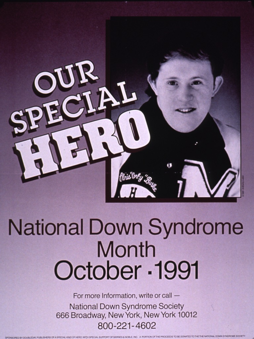 <p>Predominantly purple poster with multicolor lettering.  Title in upper portion of poster.  Visual image is a b&amp;w photo reproduction featuring Chris Burke, an actor with Down syndrome.  Note and publisher information below photo.  Sponsor information at bottom of poster.</p>
