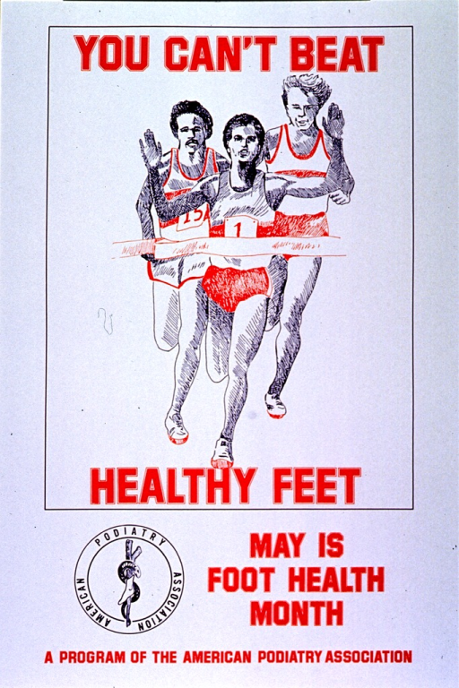 <p>White poster with firebrick red lettering.  Initial title words at top of poster.  Visual image is an illustration of three men running toward a finish line.  Remaining title words appear below illustration.  American Podiatry Association logo near bottom of poster.</p>