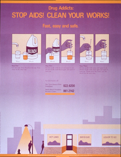 <p>Predominantly purple poster with orange and purple lettering.  Title and note at top of poster.  Five illustrations depicting the process of needle disinfection below note.  Process also explained in three steps.  Illustration at bottom of poster shows a restaurant and two people standing outside, one leaning on the building and one standing under a street light.  Publisher and sponsor information at bottom of poster.</p>