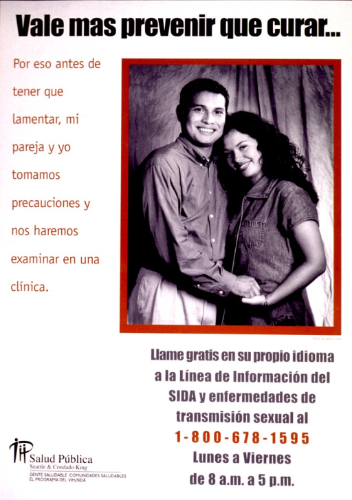 <p>White poster with black and brown lettering.  Title at top of poster.  Visual image is a b&amp;w photo reproduction featuring a male-female couple.  Note on left side of poster indicates that before they had something to regret, the couple took precautions and had examinations at a clinic.  Additional text below photo advertises a Spanish-language hotline for information on AIDS or other sexually transmitted diseases.  Publisher information in lower left corner.</p>