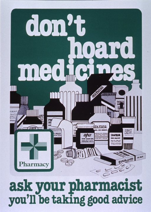 <p>Green and white poster.  Title at top of poster.  Visual images are illustrations of pills, ointments, and medicine bottles, as well as a green cross.  Caption at bottom of poster.</p>