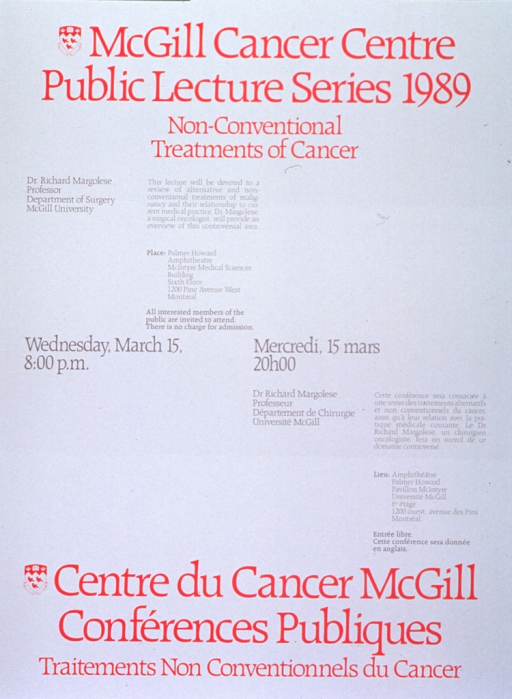 <p>White poster with red and gray lettering announcing lecture by Dr. Richard Margolese, Mar. 1989.  Also lists topical details, location, date, time, and free admission.  English information at top of poster on the left, French information at bottom of poster on the right.  University crest, in red and white, appears to the left of both titles.  Date and time are at the center of the poster on the same lines in both languages.</p>