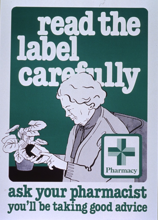 <p>Green and white poster.  Title at top of poster.  Visual images are an illustration of a woman reading the label on a bottle and a green cross.  Caption below illustration.</p>