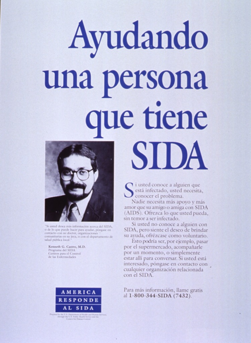<p>White poster with blue and black lettering.  Title on right side of poster.  Text below title encourages reader to be in contact with people with AIDS, whether as a friend or volunteer, to run errands or simply chat.  Visual image is a reproduction of a b&amp;w photo of Kenneth G. Castro, M.D., director of the AIDS program at CDC.  Text below photo directs those wanting more information to talk to doctors, community organizations, or local public health depts.  Note and publisher information in lower left corner.</p>