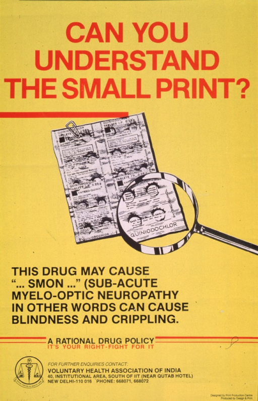 <p>Predominantly yellow poster with red and black lettering.  Title at top of poster.  Visual image is an illustration of a card of pills.  A magnifying glass enlarges the lower right corner of the card, making the name Quiniodochlor more clearly visible.  Caption below illustration.  Note below caption.  Publisher information at bottom of poster.  Verso of poster presents the same information in what appears to be Hindi.</p>