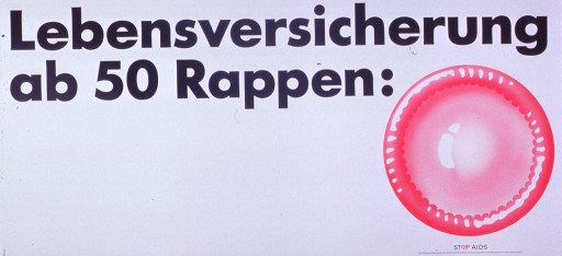 <p>White poster with black lettering.  Title at top of poster.  Visual image is an illustration of a fresh, pink condom.  A rappen is 1/100 of a Swiss franc.  Note and publisher information below illustration.</p>