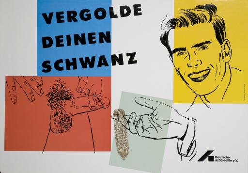 <p>White poster with three separate drawn images of: a smiling man; a hand with an opened golden condom; and an erection.  Each of the images is encased in colored rectangles, as is the title, which is in black letters.  The logo for the Deutsche AIDS-Hilfe e.V. appears at the bottom.</p>