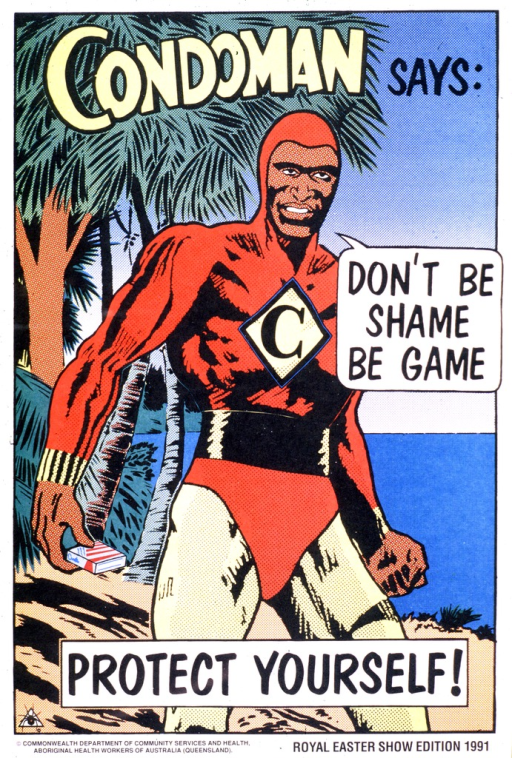 <p>Multicolor poster.  Title at top of poster.  Visual image is a cartoon-style illustration featuring Condoman--a superhero figure--holding a box of condoms.  Condoman speaks part of the picture caption; remaining phrase superimposed near bottom of illustration.  Note and publication information at bottom of poster.</p>
