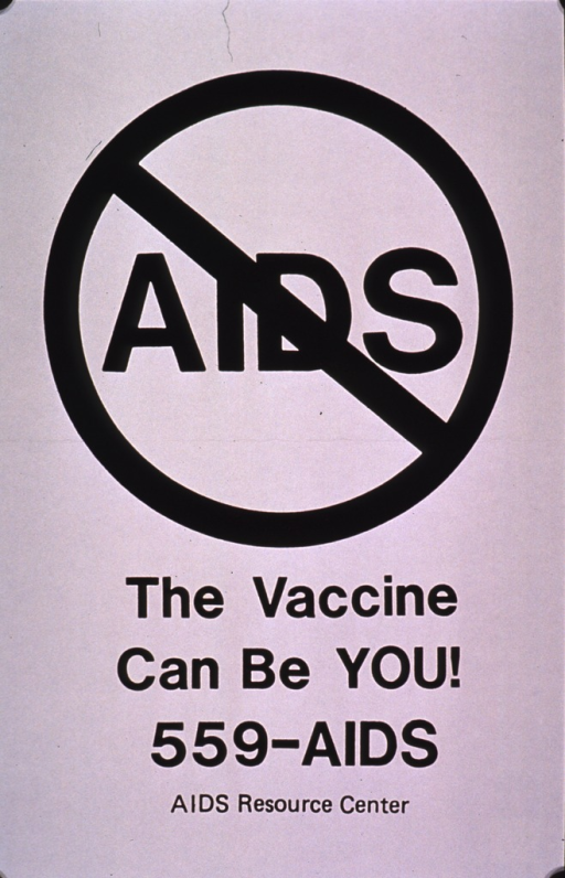 <p>White poster with black print and visual. The visual consists of a circle with the word AIDS and a line drawn diagonally through the circle and word. Publishing information at the bottom of the poster.</p>