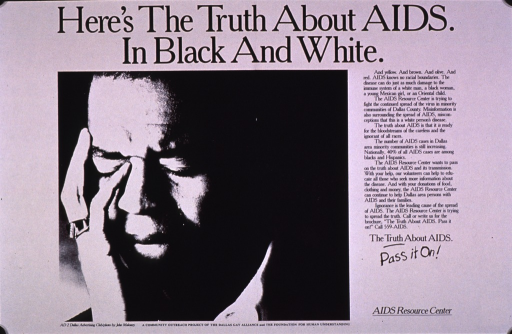 <p>White poster with black lettering.  Title at top of poster.  Visual image is a black and white photo reproduction of a man resting his head in his hand.  Lengthy text on right side of poster discusses AIDS in the minority community.  Text also describes services provided by the AIDS Resource Center.  Caption below text.  Publisher information in lower right corner.</p>