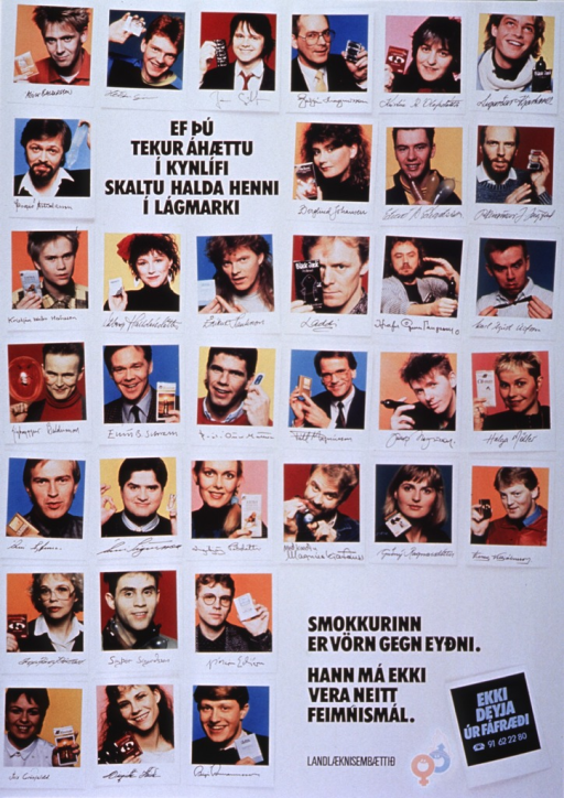 <p>White poster with black lettering.  Poster has reproductions of 34 color Polaroid photos, apparently of Icelandic celebrities, holding condoms or packages of condoms.  Title near top of poster.  Caption, phone number, and logo appear in lower right corner.  Logo is interlinked male and female signs, with the male sign having a condom over the protruding arrow.</p>