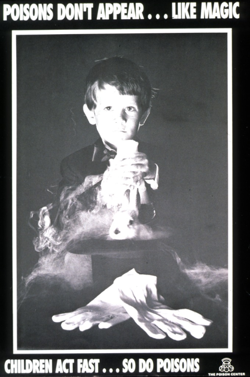 <p>Black and white poster.  Title at top of poster.  Visual image is a photo reproduction featuring a young boy dressed as a magician and pulling a rabbit out of a hat.  Caption and publisher information at bottom of poster.</p>