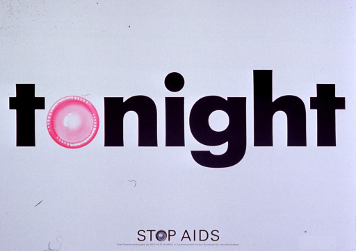 <p>Predominantly white poster with black and pink lettering.  Title dominates poster.  The &quot;o&quot; in tonight is represented by an illustration of a fresh, pink condom.  Note and publisher information at bottom of poster.</p>