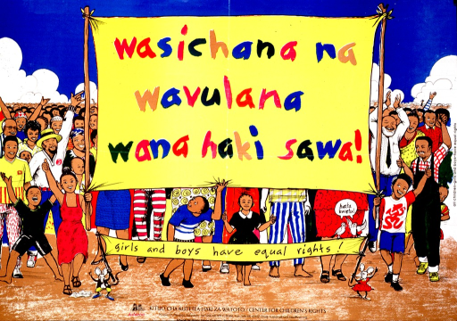 <p>Multicolor poster.  Poster is an illustration of a march or parade of happy people.  Leading the pack are four children, two of whom carry a banner with the Swahili title.  Two cartoon-style mice carry a smaller banner with the English title.  Two birds sit atop the smaller banner and speak the note text, which means &quot;even in our place.&quot;  Publisher information at bottom of poster.</p>