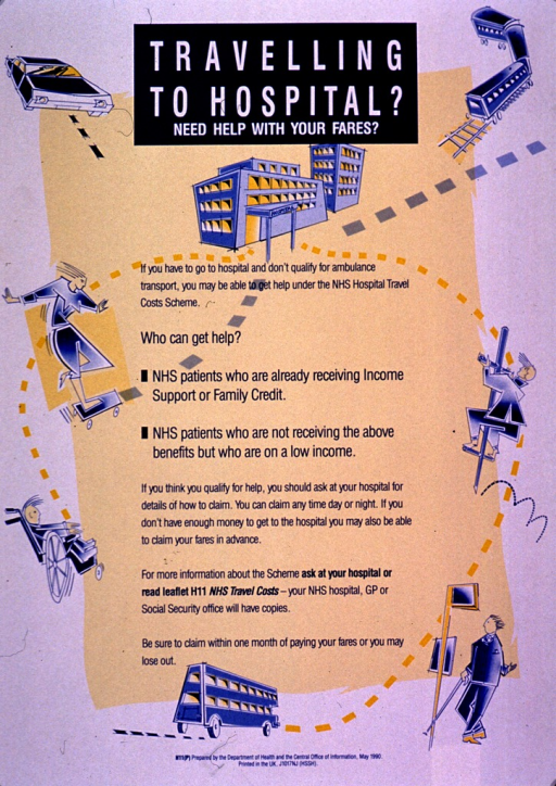 <p>Predominantly yellow and white poster with white and blue lettering.  Title at top of poster.  Note below title.  Visual images are illustrations of a hospital, conventional modes of transportation, and people using a skateboard, a wheelchair, and a pogo stick to make their journey.  Additional text on poster explains eligibility criteria and offers a brochure for more information.  Publisher information at bottom of poster.</p>