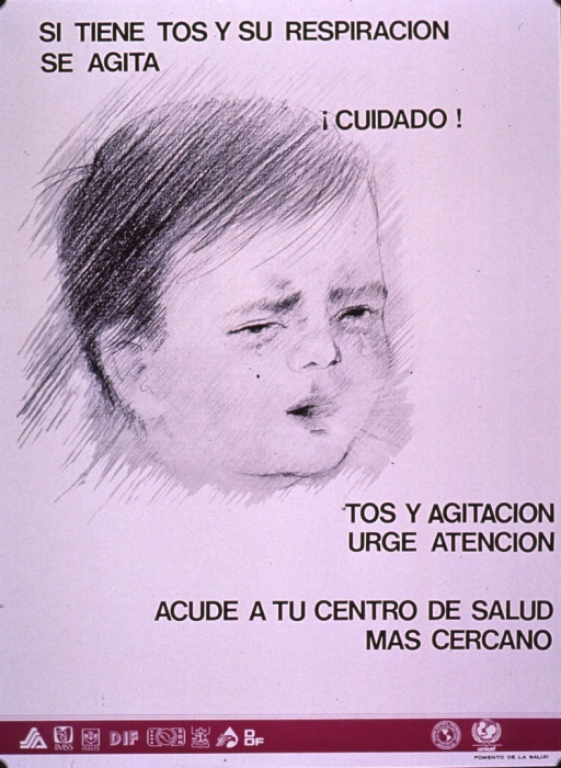 <p>Predominantly white poster with black and white lettering and purple highlights.  Title at top of poster.  Visual image is an illustration of a baby or child coughing.  Caption below illustration notes that the combination of cough and difficulty breathing demands care and urges going to the nearest health center.  Several logos at bottom of poster.</p>