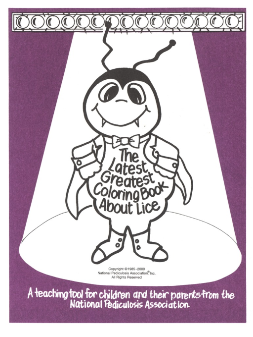 <p>A 6 page coloring book about lice and how to prevent it. Image on cover is a smiling louse wearing a jacket with the title of the book on his chest. Note below image. Back cover contains The NPA's Parent Tips for Head Lice and Nit Removal. Publisher information on back cover.</p>