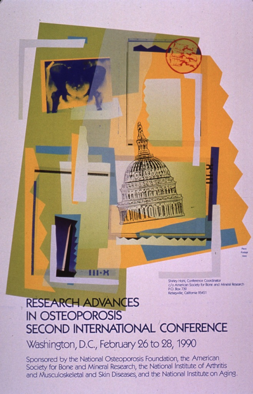 <p>Predominantly white poster with blue lettering.  Visual image is a collage featuring illustrations of skeletal fingers and the dome of the Capitol, a reproduction of an x-ray of a pelvis, and a color photo reproduction featuring the Washington monument.  Title and conference sponsors appear below collage.  Verso provides additional conference logistics.</p>