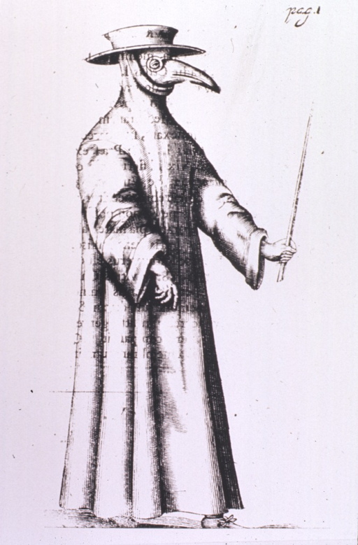 <p>Person wearing a hat, a mask suggestive of a bird beak, goggles or glasses, and a long gown.  The clothing identifies the person as a &quot;plague doctor&quot; and is intended as protection.  Descriptions indicate that the gown was made from heavy fabric or leather and was usually waxed.  The beak contained pungent substances like herbs or perfumes, thought at the time to purify the air and helpful in relieving the stench.  The person also carries a pointer or rod to keep patients at a distance.</p>