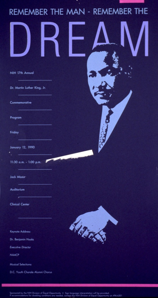 <p>Dark gray poster with the image of Martin Luther King, Jr. in a light blue and dark gray. The details of the event are in the same light blue, the title is at the top in larger light blue letters, and the word &quot;dream&quot; is in large light purple letters.</p>