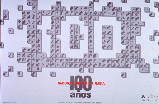 <p>White poster with taupe, black, and red lettering.  Central image on poster is a slightly irregular &quot;100,&quot; created by the arrangement of small taupe squares, most bearing pictures of different breeds of dogs.  Title and caption at bottom center celebrate anniversary of rabies vaccine and urge vaccination for dogs.  Logos for four agencies in bottom right corner.</p>