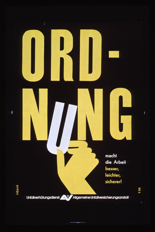 <p>Predominantly black poster with yellow and white lettering.  Initial title word dominates poster.  Visual image is an illustration of a hand that reaches up from the bottom of the poster to straighten the crooked &quot;u&quot; in Ordnung.  Remaining title text by illustration.  Note in lower right corner.  Publisher information at bottom of poster.</p>