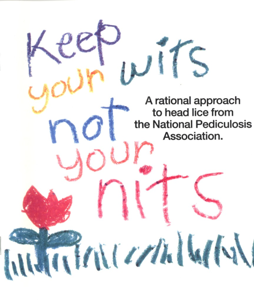 <p>Title on cover written in a child's handwritting in crayon.  Also in crayon below the title is a flower and grass. Booklet contains children's illustrations about lice and how to prevent it. Note inside front cover. Publisher information on back cover.</p>