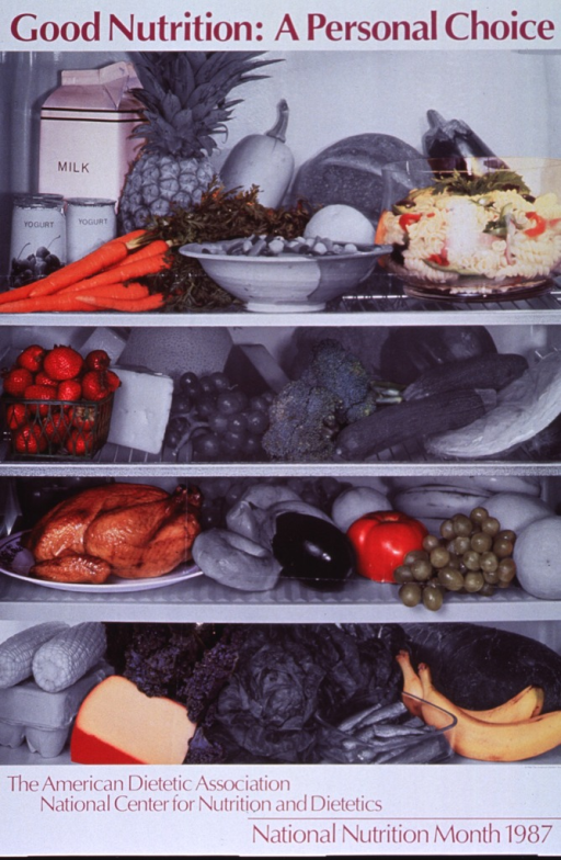 <p>White poster with purple lettering.  Title at top of poster.  Visual image is a reproduction of a photo of the inside of a refrigerator.  The shelves of the refrigerator are stocked with plenty of fruits and vegetables, some bagels and pasta salad, dairy products, eggs, and a roasted chicken.  The photo has been manipulated so that roughly one-third of the refrigerator's contents appear in color and the rest in b&amp;w.  Note below photo.</p>