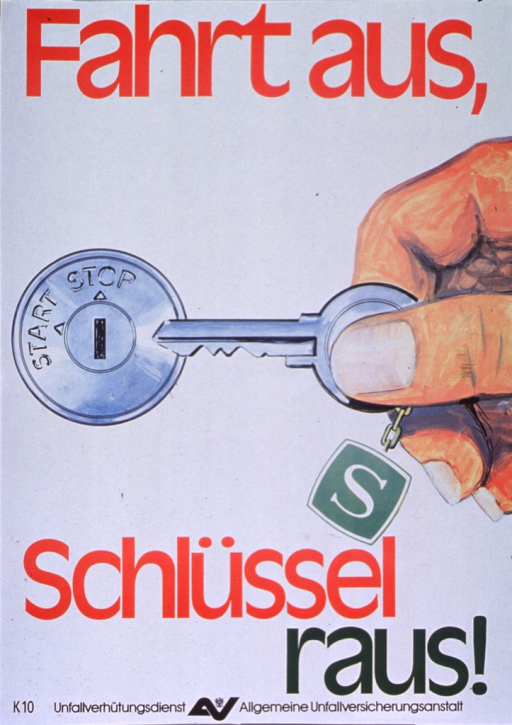 <p>Predominantly white poster with multicolor lettering.  Initial title phrase at top of poster.  Visual image is an illustration of a hand pulling a key out of an ignition.  Remaining title text below illustration.  Note and publisher information at bottom of poster.</p>