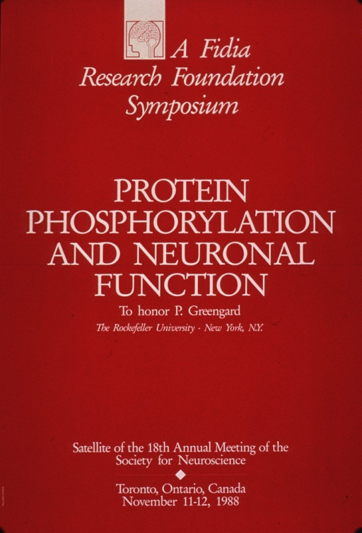 <p>Predominantly red poster with pale yellow lettering.  Note text at top of poster, along with the Fidia logo, which is an abstract representation of a profile of a human brain.  Title in center of poster.  Text at bottom of poster indicates the symposium is a satellite of a larger meeting of the Society for Neuroscience.</p>