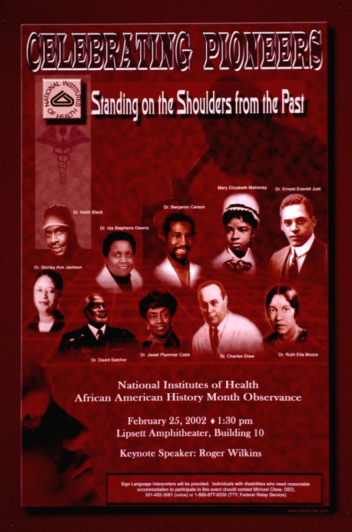 <p>Poster in shades of brown with small portraits of ten African American people. From left to right, the top row shows: Dr. Keith Black, Dr. Ida Stephens Owens, Dr. Benjamin Carson, Mary Elizabeth Mahoney, Dr. Ernest Everett Just; and the bottom row shows: Dr. Shirley Ann Jackson, Dr. David Satcher, Dr. Jewel Plummer Cobb, Dr. Charles Drew, and Dr. Ruth Ella Moore.</p>