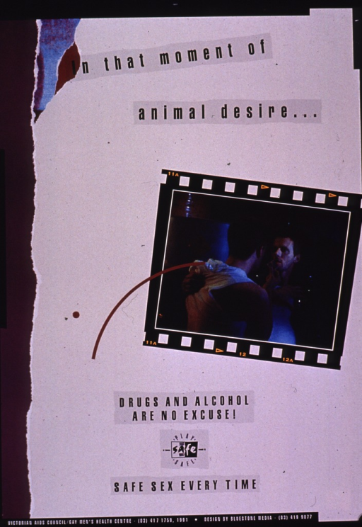 <p>Predominantly white and purple poster with multicolor lettering.  Title at top of poster.  Visual image is a color photo reproduction featuring a male-male couple, one of whom is holding up a condom.  Photo is surrounded by a border suggestive of a roll of film.  Caption below photo.  Publisher information at bottom of poster.</p>