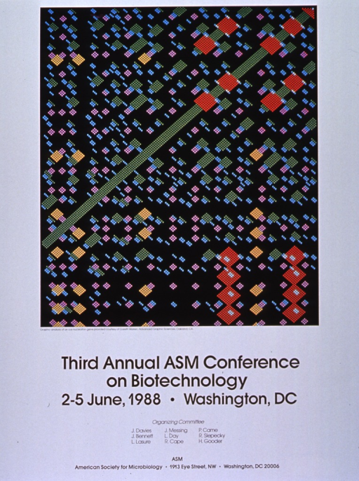 <p>White poster with black lettering announcing conference, June 1988.  Also lists dates, organizing committee, ASM address.  Visual image of ice nucleation gene has black background and multicolor dots.  Dots create a variety of shapes, notably large orange diamonds, a long green line, medium-sized yellow diamonds, small lavender diamonds, and light blue bars.  Image bordered by white.  All text appears at bottom of poster.</p>