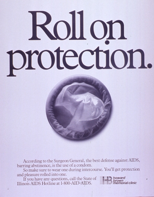 <p>White poster with black lettering.  Title at top of poster.  Visual image is a b&amp;w photo reproduction featuring a new condom.  Caption below photo.  Publisher information in lower right corner.</p>