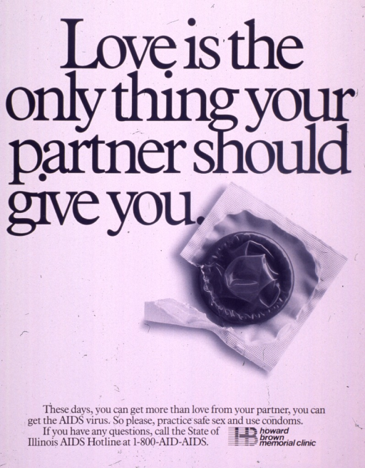 <p>White poster with black lettering.  Title at top of poster.  Visual image is a b&amp;w photo reproduction featuring a partially opened condom package.  Caption below photo.  Publisher information in lower right corner.</p>