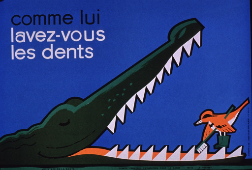 <p>Multicolor poster with black and white lettering.  Title in upper left corner.  Visual image is an illustration of an alligator or crocodile with its mouth wide open.  A little bird, wearing boots and holding a large tooth brush, is cleaning the animal's teeth.  Publisher information at bottom of poster.</p>
