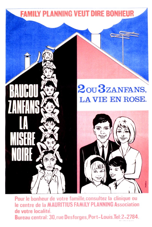 <p>Multicolor poster.  Initial title phrase at top of poster.  Visual image is an outline of a house.  The house is split in half.  The left half features an illustration of a haggard looking man with six children stacked on his shoulders, as well as the title phrase regarding misery.  The right half shows a well-dressed four-member family and the title phrase regarding the beautiful life.  Caption below illustration urges consultation with a local family planning clinic.  Publisher information at bottom of poster.</p>