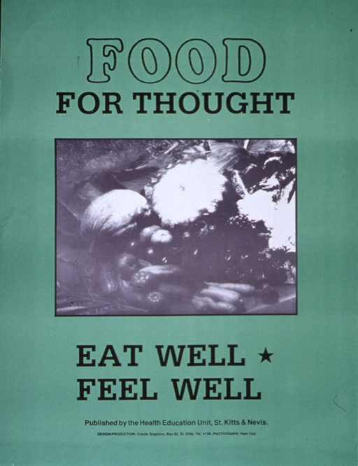 <p>Bright green poster with black lettering.  Initial title words at top of poster.  Visual image is a reproduction of a b&amp;w photo showing a variety of local fruits and vegetables.  Remaining title words and publication information below photo.</p>