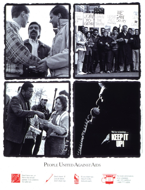 <p>White poster with black and white letters, illustrated with four black and white photographs depicting different campaigns to promote AIDS awareness: 1) three men talking; 2) people with linked arms and placards relating to AIDS; 3) man reviewing a brochure with a woman; 4) man speaking on a telephone.  At the bottom of the poster are four red icons:  a condom, a syringe, a bottle of bleach, and a telephone.  Next to the first three icons are messages relating to safer sex and drug use.  Next to the telephone are two telephone numbers and a request for volunteers.</p>