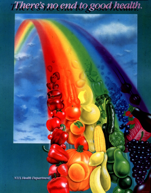 <p>Teal poster with pink and burgundy lettering.  Title at top of poster.  Visual image is an illustration of a rainbow.  The rainbow ends in the lower right corner of the poster, with each ray ending in fruits and vegetables the same color as the ray itself.  Publisher name appears near lower left corner.</p>