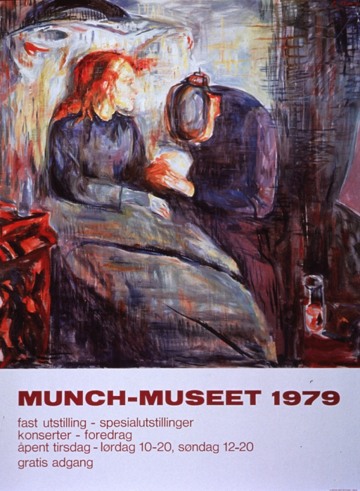 <p>Multicolor poster with burgundy lettering announcing a special exhibit at the Munch museum.  Also mentions recital and lecture, plus museum hours, free admission.  All text at bottom of poster on white background.  Poster dominated by reproduction of Edvard Munch's oil painting &quot;The Sick Child,&quot; most likely the 1907 version.  Painting shows older woman sitting at the bedside and holding the hand of a younger woman.  Younger woman is sitting up in bed.  Light emphasizes the face of the younger woman.</p>