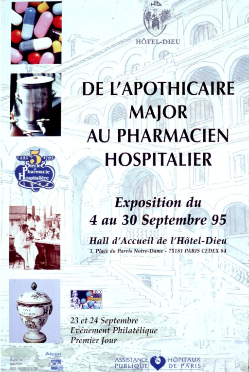 <p>An image of the Hotel-Dieu is the background for six pictures: multi-colored capsules, an urn with a faucet, the 5 Siecle de Pharmacie Hospitaliere logo, pharmacists in a laboratory, an urn with ong. citrin. written on it, and a Republique Francʹaise postage stamp.</p>