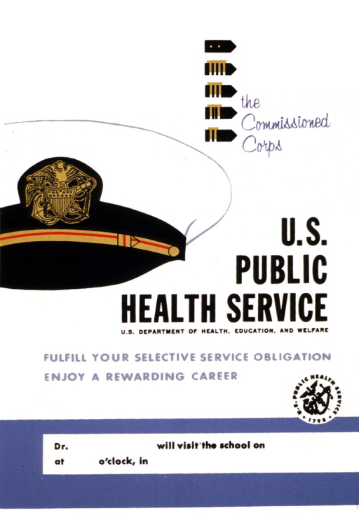 <p>The poster is designed to advertise the visit to schools to inform students about the Commissioned Corps.  It consists mostly of text with a Commissioned Corps hat in the left center and several stripes/bars that can be earned above it and to the right.  Along the bottom of the poster is an area to be filled in as to which doctor will visit the school, as well as the date, time, and location.</p>