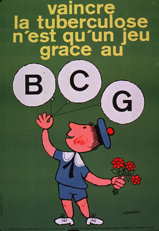 <p>Predominantly bright green poster with yellow and black lettering.  Title at top of poster.  Visual image is an illustration of a boy holding three balloons in one hand and some flowers in the other.  The balloons bear the final title letters, BCG.  Publisher information at bottom of poster.</p>