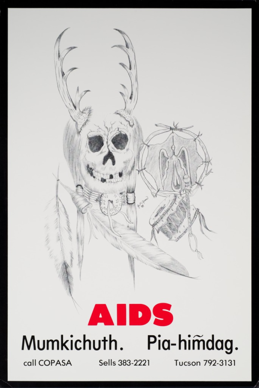 <p>Predominantly white poster with red and black lettering.  Visual image is an illustration of a mask formed from a skull and antlers, along with a drum, some feathers, and a framed artwork.  Title below illustration.  Publisher information at bottom of poster.  Title in English, subtitle in the language of one of the Native American tribes in Arizona.</p>