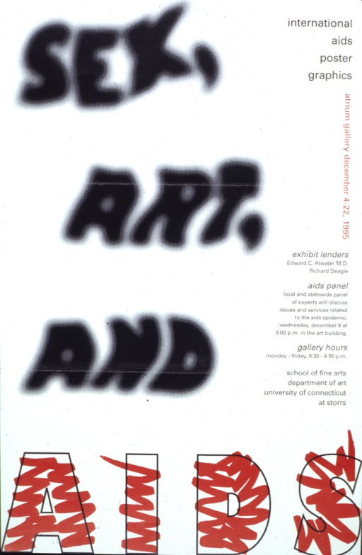 <p>White poster with black and red lettering.  Title dominates poster.  Initial words appear a little blurry, as if spray painted; the word AIDS looks like it has been hastily colored with a marker.  Caption information on right side of poster.</p>